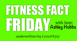 Fitness Fact Friday with Ashley Hobbs